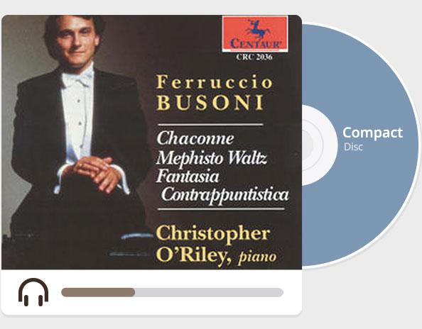 Ferruccio BUSONI: Chaconne Mephisto Waltz Fantasia Caontrappuntistica