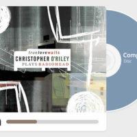 True Love Waits: Christopher O'Riley Plays Radiohead